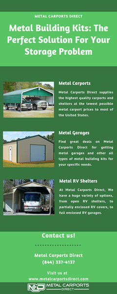 Metal Building Kits: The Perfect Solution For Your Storage Problem