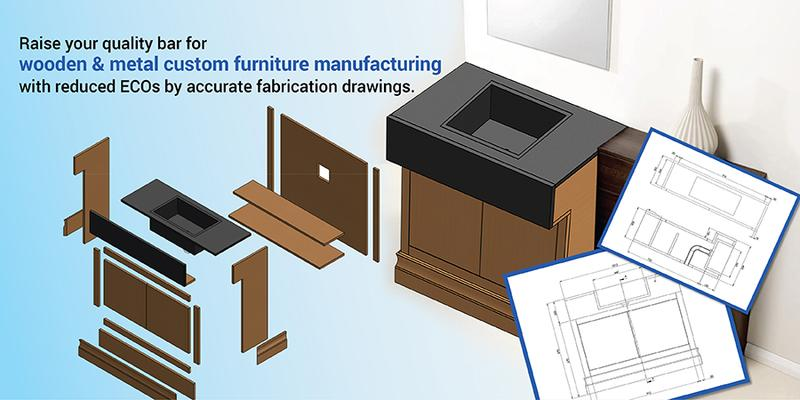 How Fabrication Drawings delivers a Multitude of Benefits to Furniture Manufacturers?