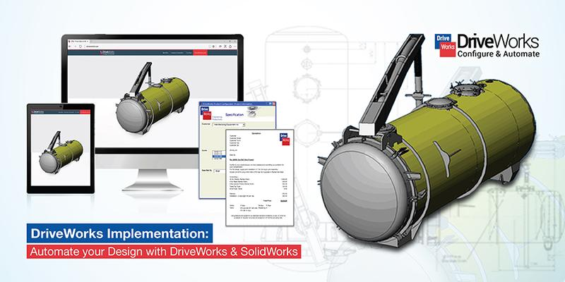 DriveWorks Implementation: Automate your Design with DriveWorks & SolidWorks