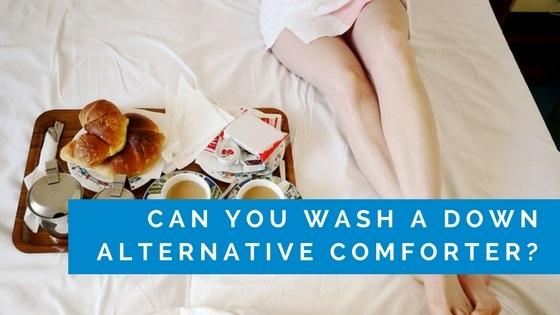 Down Alternative Comforters: Cleaning and Maintenence